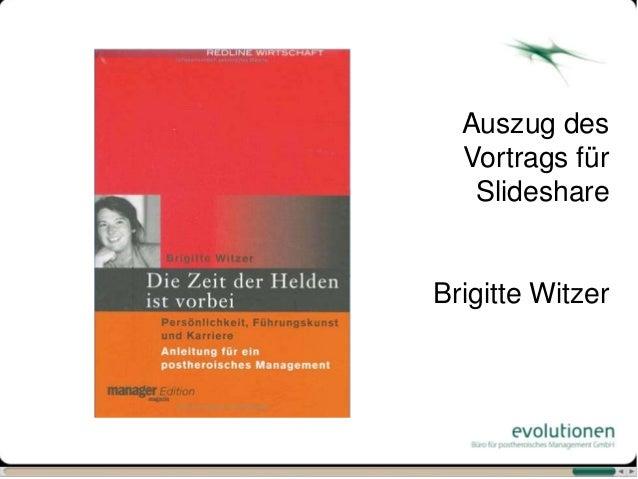 Auszug des  Vortrags für   SlideshareBrigitte Witzer