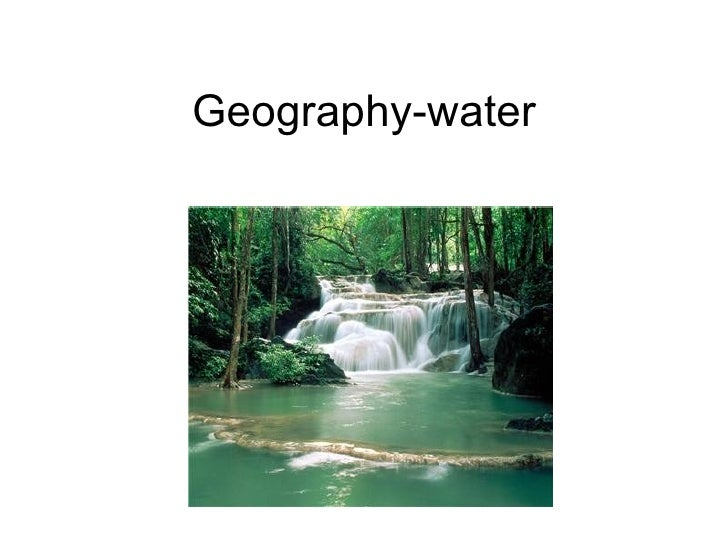 Geography-water