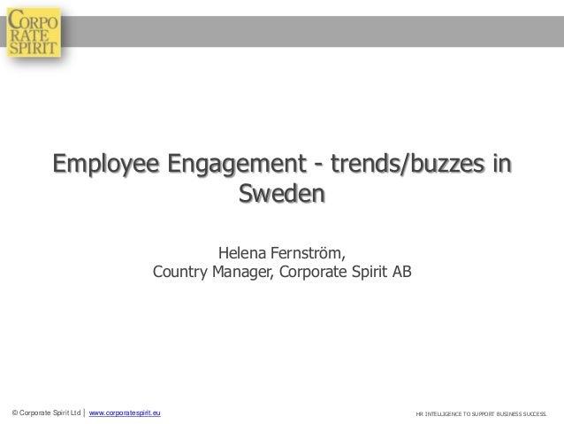 Employee Engagement - trends/buzzes in                          Sweden                                                    ...