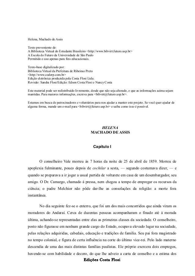 Helena, Machado de Assis Texto proveniente de: A Biblioteca Virtual do Estudante Brasileiro <http://www.bibvirt.futuro.usp...