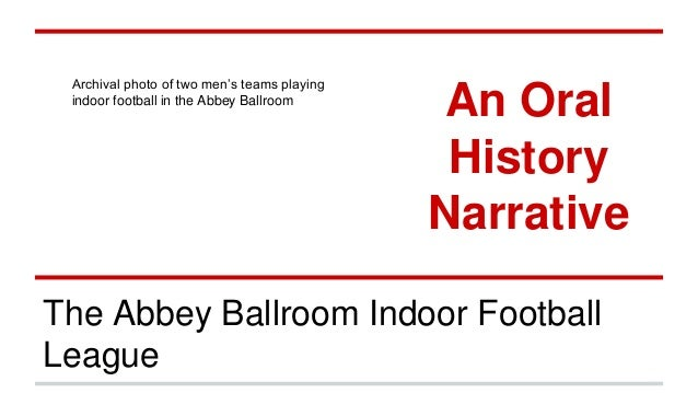 The Abbey Ballroom Indoor Football League An Oral History Narrative Archival photo of two men's teams playing indoor footb...