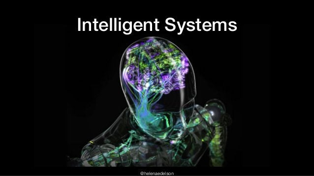 @helenaedelson Intelligent Systems