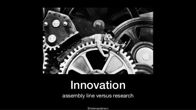 @helenaedelson Innovation assembly line versus research