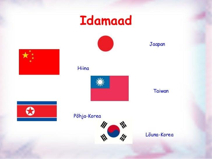 Idamaad Jaapan Hiina Taiwan Põhja-Korea Lõuna-Korea