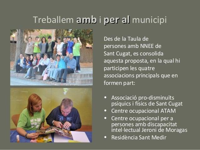 Treballem amb i per al municipi                Des de la Taula de                persones amb NNEE de                Sant ...