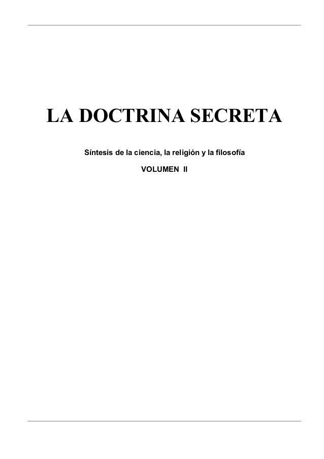 LA DOCTRINA SECRETA Síntesis de la ciencia, la religión y la filosofía VOLUMEN II