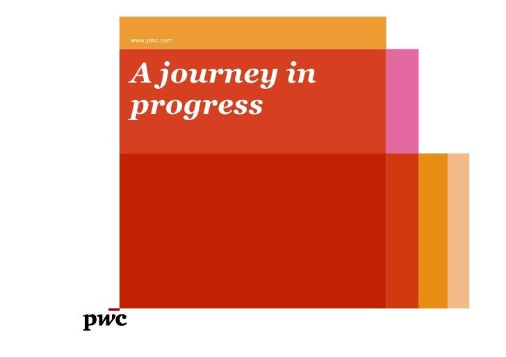 www.pwc.comA journey inprogress