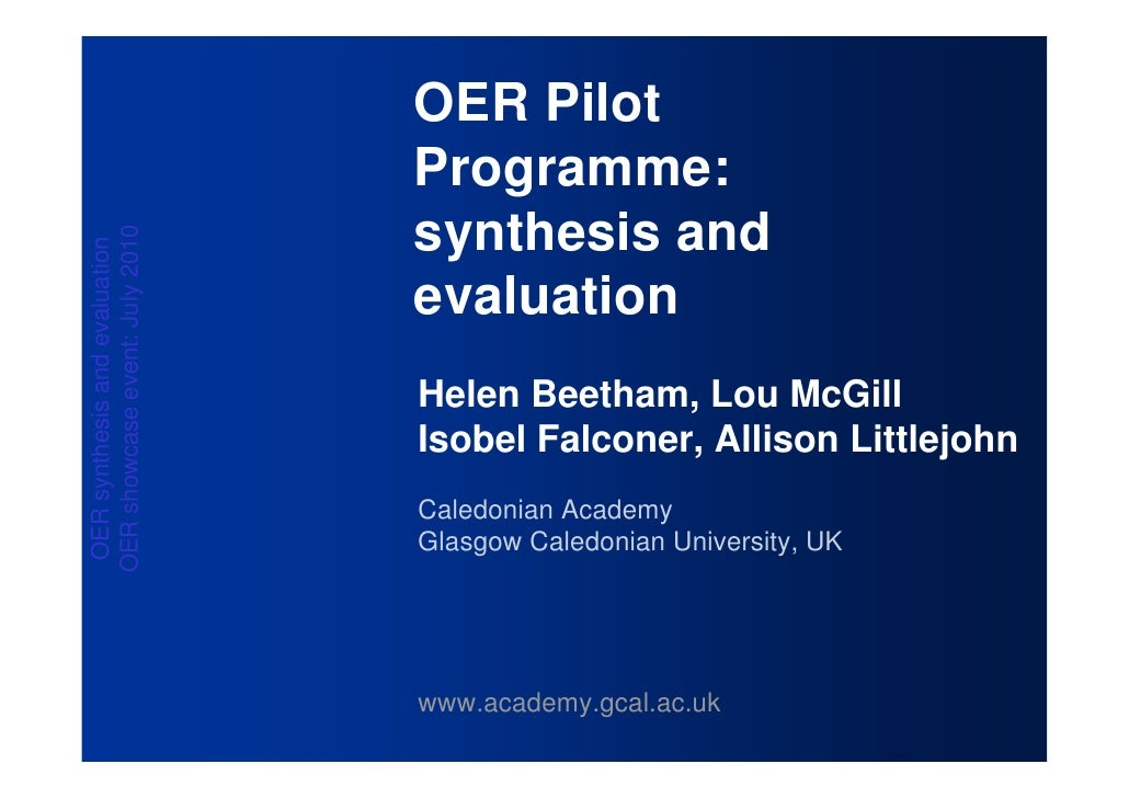 OER Pilot                                 Programme:                                 synthesis and OER showcase event: Jul...