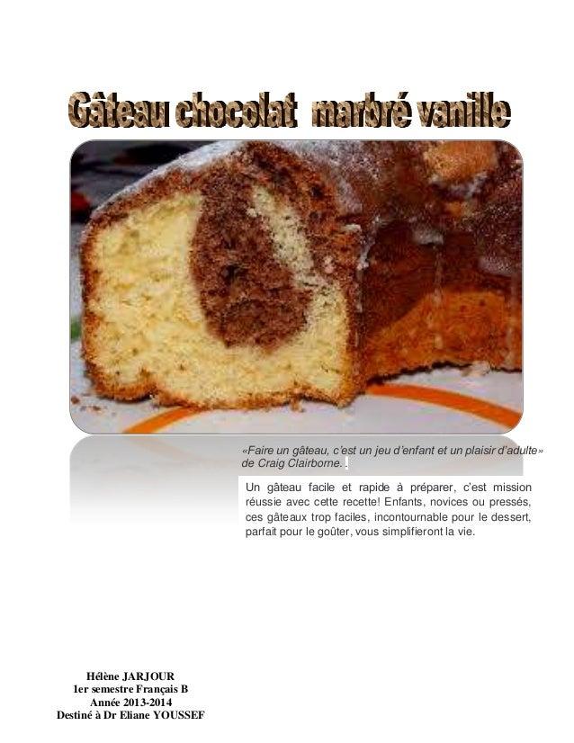 «Faire un gâteau, c'est un jeu d'enfant et un plaisir d'adulte» de Craig Clairborne. . Un gâteau facile et rapide à prépar...