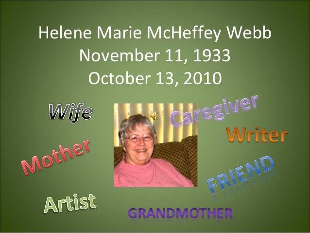 Helene Marie McHeffey Webb November 11, 1933 October 13, 2010