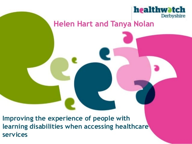 support individuals with a learning disability to access healthcare General learning disability can affect any or every aspect of an individual's physical and difficulty accessing care and support: the stigma associated with learning disabilities may lead to people with a learning disability who also have communication difficulties, autism, sensory impairments.