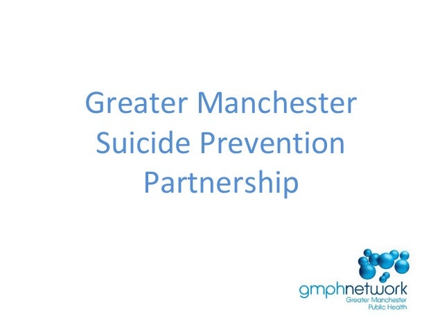 Greater ManchesterSuicide PreventionPartnership