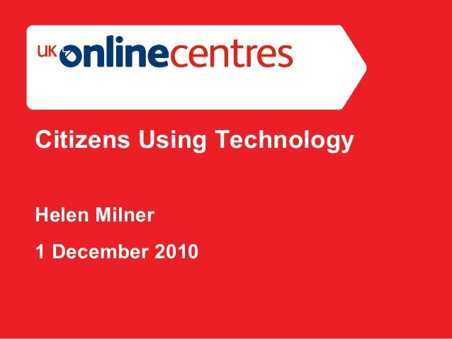 Section Divider: Heading intro here. Citizens Using Technology Helen Milner 1 December 2010