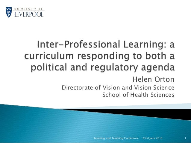 Helen Orton Directorate of Vision and Vision Science School of Health Sciences 23rd June 2010 1Learning and Teaching Confe...
