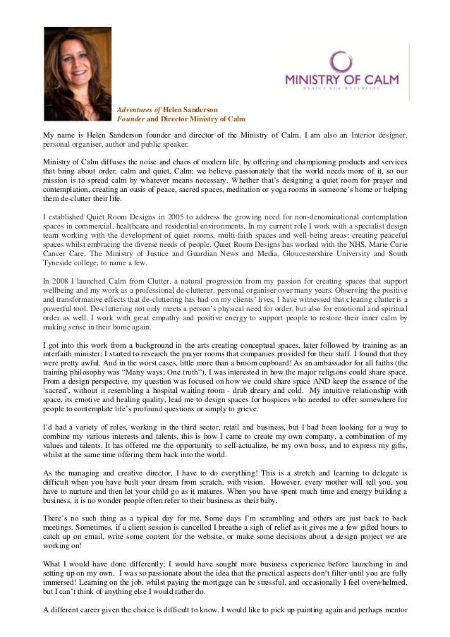 Adventures of Helen Sanderson                        Founder and Director Ministry of CalmMy name is Helen Sanderson found...