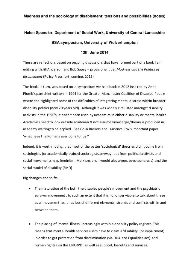 Madness and the sociology of disablement: tensions and possibilities (notes) - Helen Spandler, Department of Social Work, ...
