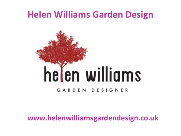 Helen Williams Garden Design www.helenwilliamsgardendesign.co.uk