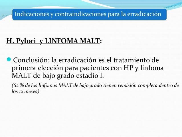 H. Pylori e IBP  La búsqueda de HP debería considerarse en pacientes con  terapia de mantenimiento con IBP por tiempo pro...