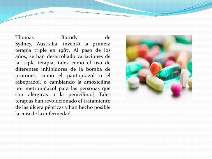 Una vez que el H. pylori es detectado en pacientes con una úlcera péptica, el procedimiento normal es erradicarla y permit...