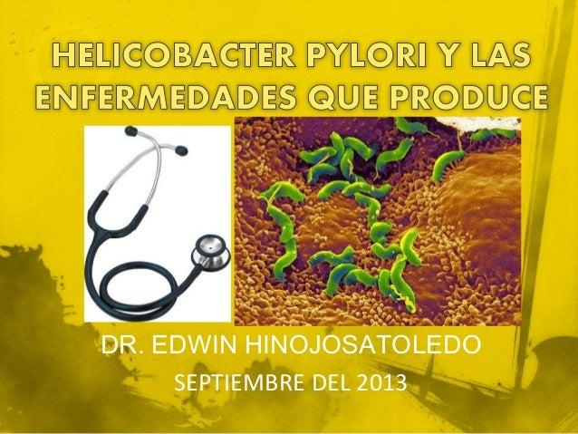 DR. EDWIN HINOJOSATOLEDO SEPTIEMBRE DEL 2013