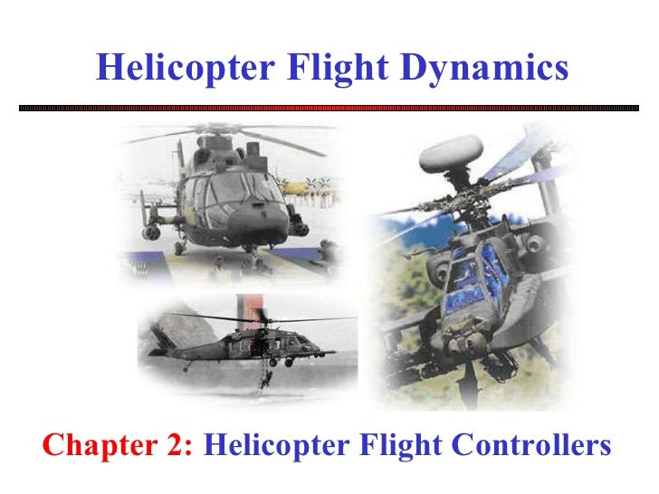 Helicopter Flight Dynamics Chapter 2:  Helicopter Flight Controllers