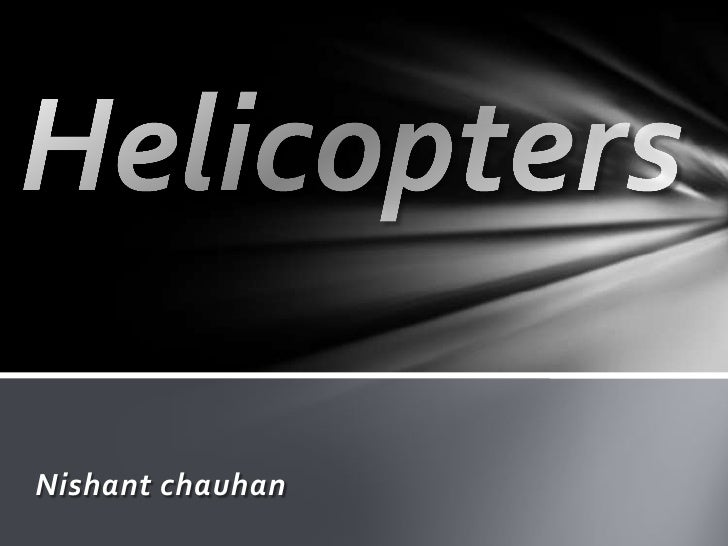Helicopters  Nishant chauhan