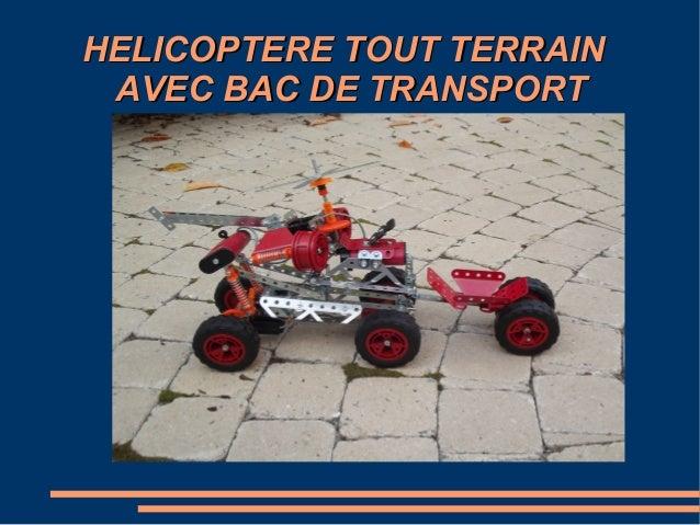HELICOPTERE TOUT TERRAIN AVEC BAC DE TRANSPORT