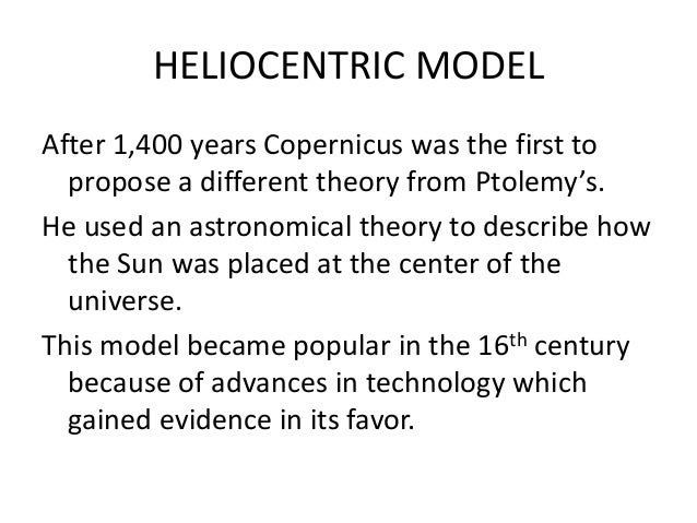 THE COPERNICAN MODEL OF THE PLANETARY SYSTEM - THE HELIOCENTRIC MODEL.