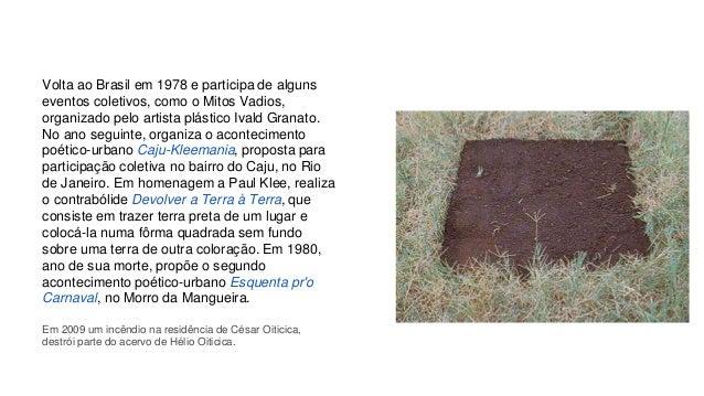 Volta ao Brasil em 1978 e participa de alguns  eventos coletivos, como o Mitos Vadios,  organizado pelo artista plástico I...