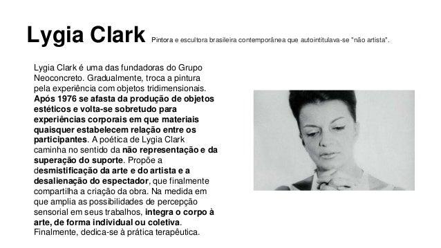 """Lygia Clark Pintora e escultora brasileira contemporânea que autointitulava-se """"não artista"""".  Lygia Clark é uma das funda..."""