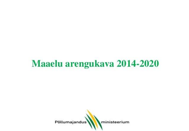 MAK 2014-2020 eelarve eesmärkide lõikes 38,713,950, 4%  37,300,000, 4%  Konkurentsivõime  176,320,563, 18% 274,533,313, 27...