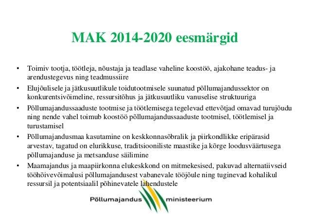 MAK 2014-2020 meetmed Teadmussiire • Teadmussiire ja teave • Nõuandeteenuste toetamine • Koostöö Konkurentsivõime • Invest...