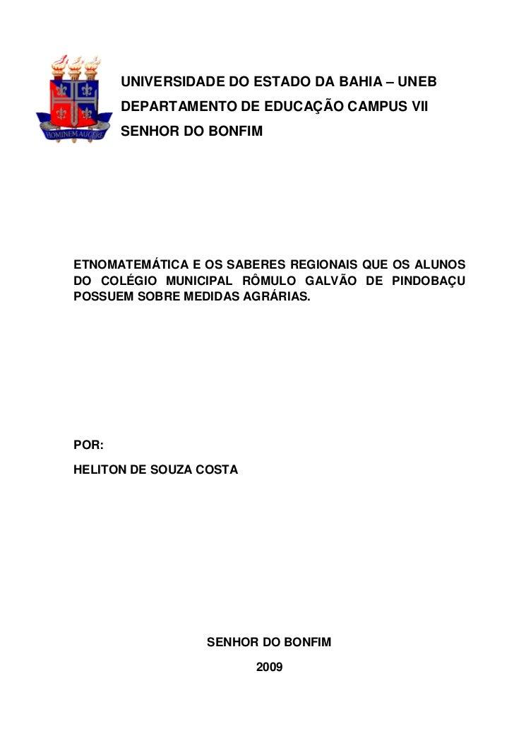 UNIVERSIDADE DO ESTADO DA BAHIA – UNEB       DEPARTAMENTO DE EDUCAÇÃO CAMPUS VII       SENHOR DO BONFIMETNOMATEMÁTICA E OS...