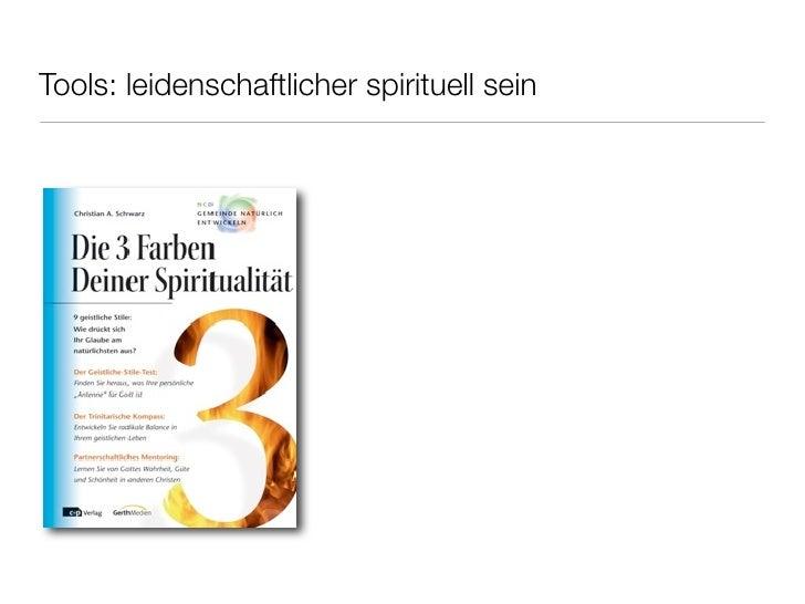 Tools: leidenschaftlicher spirituell sein