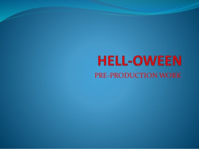 PRE-PRODUCTION WORK