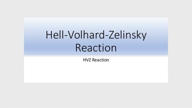 Hell-Volhard-Zelinsky Reaction HVZ Reaction