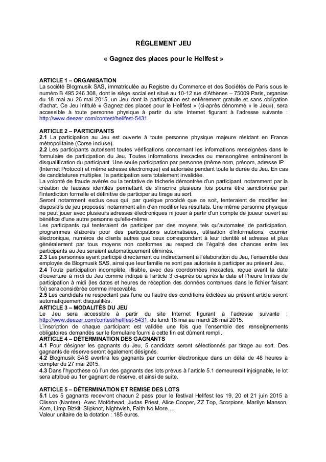 RÉGLEMENT JEU « Gagnez des places pour le Hellfest » ARTICLE 1 – ORGANISATION La société Blogmusik SAS, immatriculée au Re...