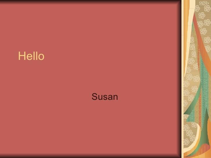 Hello Susan