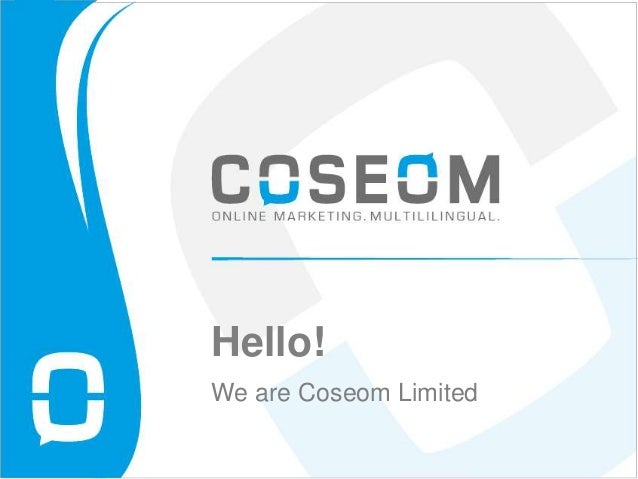 Hello!We are Coseom Limited