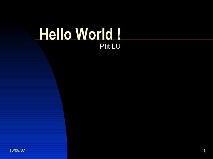 Hello World ! Ptit LU