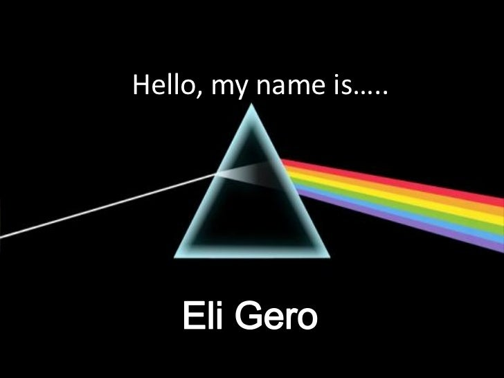 Hello, my name is…..