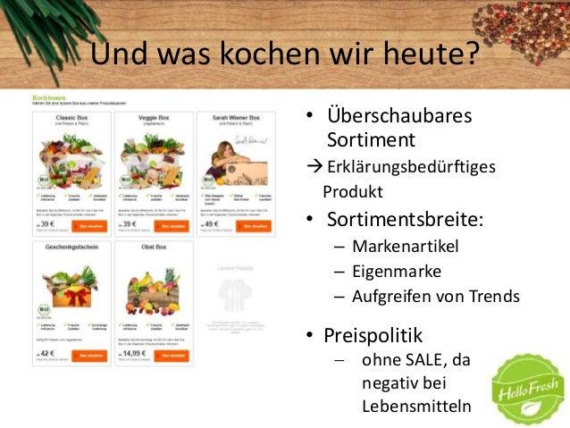Und was kochen wir heute?• ÜberschaubaresSortimentErklärungsbedürftigesProdukt• Sortimentsbreite:– Markenartikel– Eigenma...