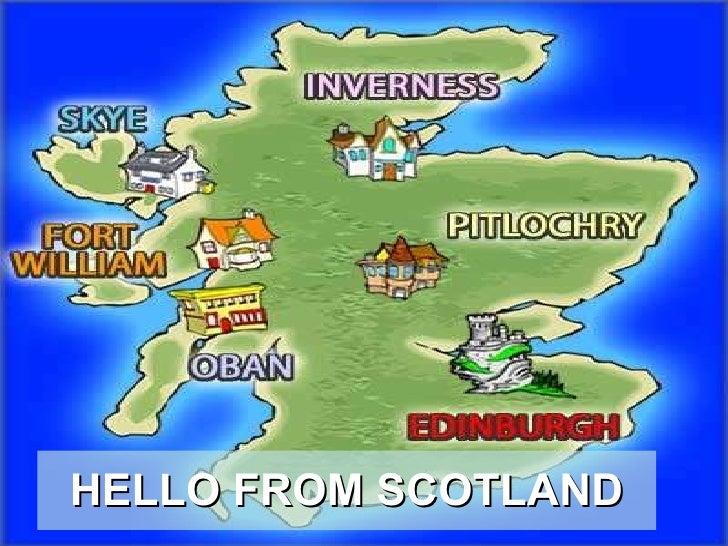 HELLO FROM SCOTLAND