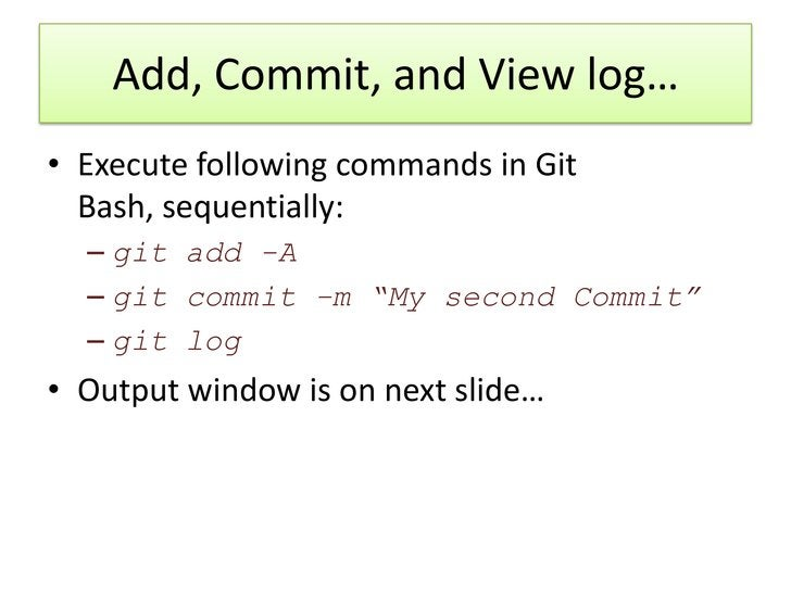 Commit IDs• When we execute git log this time we see two  commits!• Each commit is identified by a string of 40  character...
