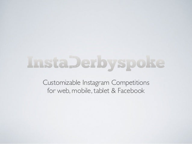 Customizable Instagram Competitions for web, mobile, tablet & Facebook