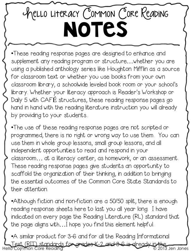 Hello Common Core Reading © 2013 Jen Jones Hello literacy Common Core Reading Notes •These reading response pages are desi...