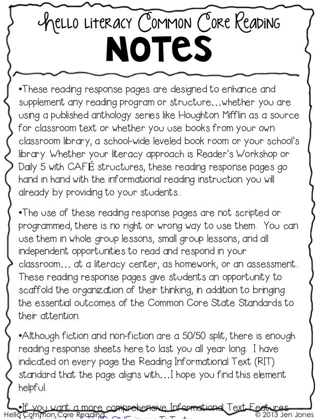 Hello Common Core Reading © 2013 Jen Jones Hello literacy Common Core Reading Notes •These reading response pages are desi...