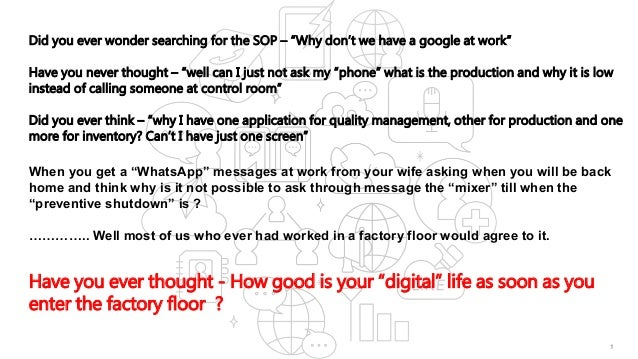 """1 Did you ever wonder searching for the SOP – """"Why don't we have a google at work"""" Have you never thought – """"well can I ju..."""