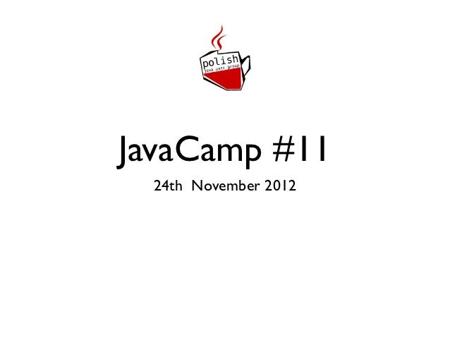 JavaCamp #11 24th November 2012
