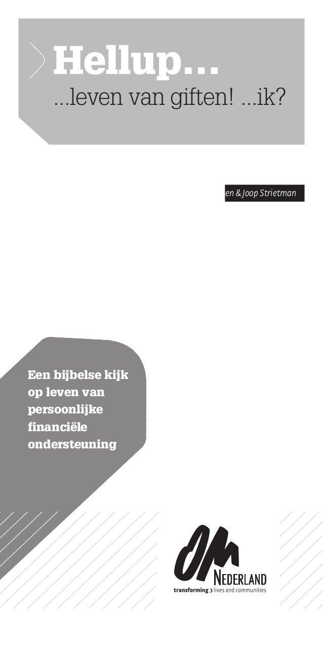 Door Peter Maiden&Joop Strietman Een bijbelse kijk op leven van persoonlijke financiële ondersteuning Hellup… ...leven va...